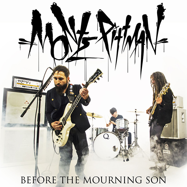 Monte Pittman Before the Mourning Son